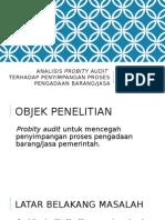 Analisis Probity Audit Terhadap Penyimpangan Proses Pengadaan Barang