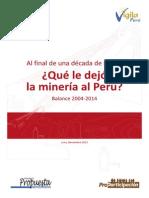 Al Final de Una Década de Boom Qué Le Dejó La Minería Al Perú Balance 2004-2014