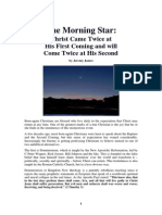 The Morning Star - Christ Came Twice at His First Coming