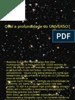 Qual a Profundidade Do UNIVERSO