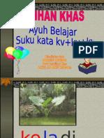 SUKU KATA KV+KV+KV