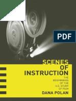 Dana Polan-Scenes of Instruction_ The Beginnings of the U.S. Study of Film-University of California Press (2007).pdf