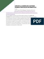 La Contaminación de La Cadena de Custodia Invalida Las Pruebas Periciales Informáticas