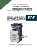 Konica Minolta Línea de Fotocopiadoras