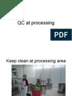 QC at Processing