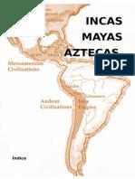 Trabajo Mayas Incas Aztecas 6º Primaria
