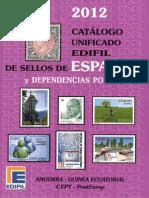 Catalogo Edifil Unificado de Sellos España Y Dependencias Postales 2012