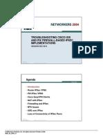TroublesCisco IOS Firewallhooting Cisco IOS Firewall-Based and Cisco Secure PIX Firewall-Based IPSec VPNs