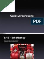 GALIOT Emergency