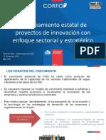Financiamiento Estatal de Proyectos de Innovación con Enfoque Sectorial y Estratégico - Patricio Feres, Corfo