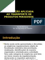 LEGISLAÇÃO APLICADA - PRODUTOS PERIGOSOS.pptx