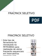 FRACPACK SELETIVO