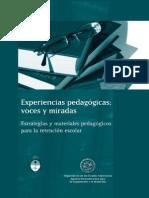 Terigi F La Retención Escolar Como Problema Pedagógico Experiencias Pedagógicas Voces y Miradas