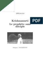 Krishnamurti, le prophète sans disciple