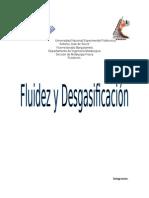 Informe de Desgasificacion y Fluidez.(1)