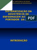 SISTEMATIZAÇÃO DA ASSISTÊNCIA DE ENFERMAGEM AO IDOSO PORTADOR