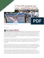 Focus on PTA the LTTE Suspects Are Political Prisoners – Jayathilaka de Silva