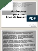 Parámetros  para una  línea de transmisión