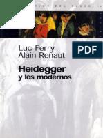 Heidegger y Los Modernos - Luc Ferry & Alain Renaut
