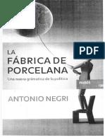 Antonio Negri La Fabrica de Porcelana