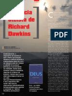 A falácia ateísta de Richard Dawkins, MARCELO R.S. BRIONES * Professor da UNIFESP, São Paulo, SP