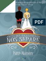Philip Murdoch-Antes Que o Casamento Nos Separe