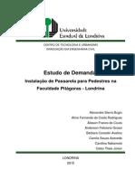 Viabilidade de Instalaçãod e Passarela em Londrina