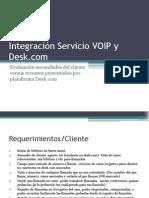Integración Servicio VOIP y Desk
