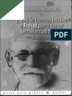 ¿Que Le Hemos Freud Hijos? Notas a los padres apasionados por el psicoanálisis