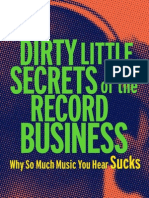 Dirty Little Secrets of the Record Business - Why So Much Music You Hear Sucks