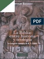 Arthur Sanecki (2012). La Biblia. Entre la Historia y la Teología. La Exégesis Canónica de B.S. Childs. Madrid, BAC..pdf