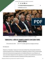 20-11-15 Tamaulipas, 5 Años de Grandes Avances Con Egidio Torre. Marco Bernal