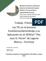 Las Tic en El Isfdcyt Pte. Juan d Peron