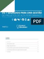 7 Segredos Para Uma Gestao de Projetos de Alta Performance Parte2
