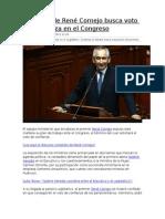 Gabinete de René Cornejo Busca Voto de Confianza