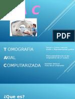 Tac(Tomografía axial computarizada)