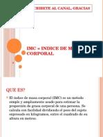 IMC = INDICE DE MASA CORPORAL