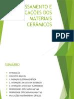 Processamento e Aplicações Dos Materiais Cerâmicos