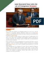 René Cornejo Buscará  Voto de Confianza