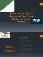 Manhattan Beach Real Estate Market Conditions - October 2015