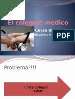 El Colegaje Medico
