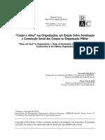 """""""Corpo e Alma"""" Nas Organizações - Um Estudo Sobre Dominação e Construção Social Dos Corpos Na Organização Militar"""
