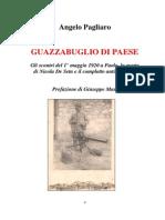 Angelo Pagliaro – Guazzabuglio di paese. Gli scontri del 1° maggio 1920 a Paola, la morte di Nicola De Seta e il complotto antisocialista.pdf