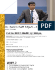 reasons and impact of cut in repo rate by 50bps. by Dr. Raghuram Rajan.