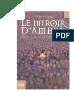 Pullman, Philip - À La Croisée Des Mondes T3 - Le Mirroir d'Ambre