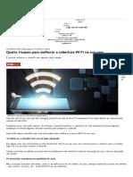 Quatro Truques Para Melhorar a Cobertura Wi-Fi Na Sua Casa - Notícias - R7 Tecnologia e Ciência
