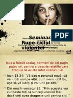 Seminar - Rupe Ciclul Violentei