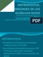 ERITROPOYESIS Enfermedades de Los Glóbulos Rojos 2015 (1)
