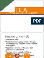 Intrathecal Labor Analgesia (ILA)