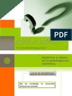 (4) Aspectos y Objeto de La Investigacion Cientifica (ÚLTIMA VERSIÓN)